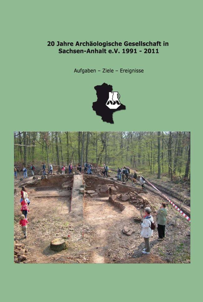 Titel Jubiläumsband »20 Jahre Archäologische Gesellschaft in Sachsen-Anhalt e.V. 1991–2011«